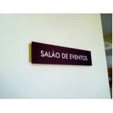 placas de sinalização para empresas Jardim Botânico