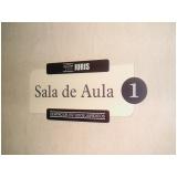 placas para sinalização interna empresarial Tijuca